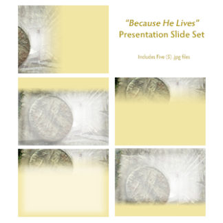 Because He Lives Slide Set Product Image